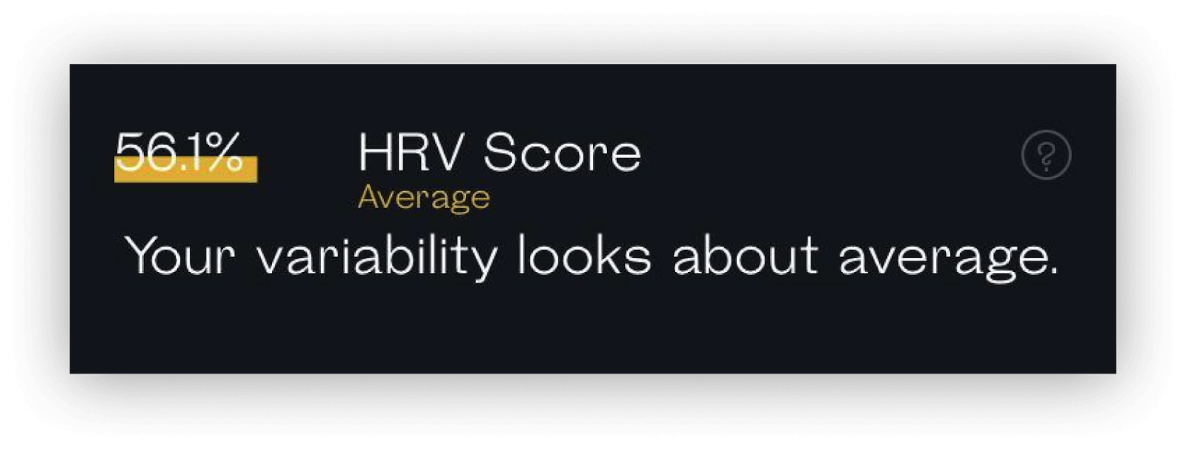 HRV score with 56.1% evaluation results and a readout telling variability looks about average